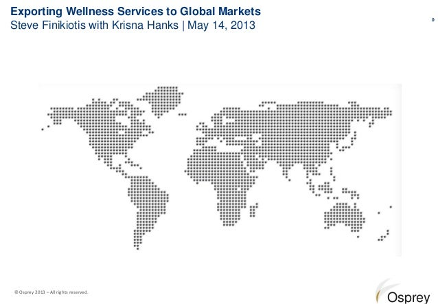 Exporting Wellness Services to Global Markets                                                             0Steve Finikioti...