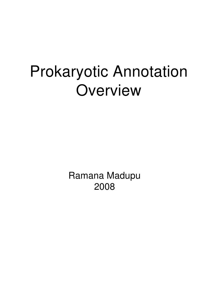 Pathema Burkholderia Annotation Jamboree: Prokaryotic Annotation Overview