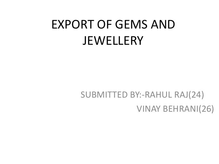 Export of gems and jewellery