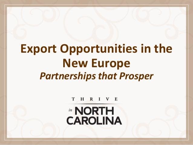 Export Opportunities in the New Europe Partnerships that Prosper