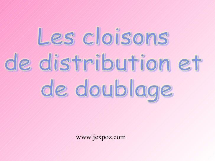 Exposé Cloisons
