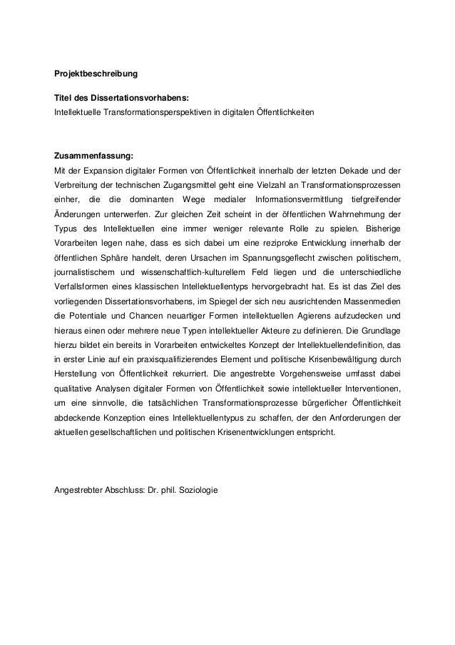 Projektbeschreibung Titel des Dissertationsvorhabens: Intellektuelle Transformationsperspektiven in digitalen Öffentlichke...