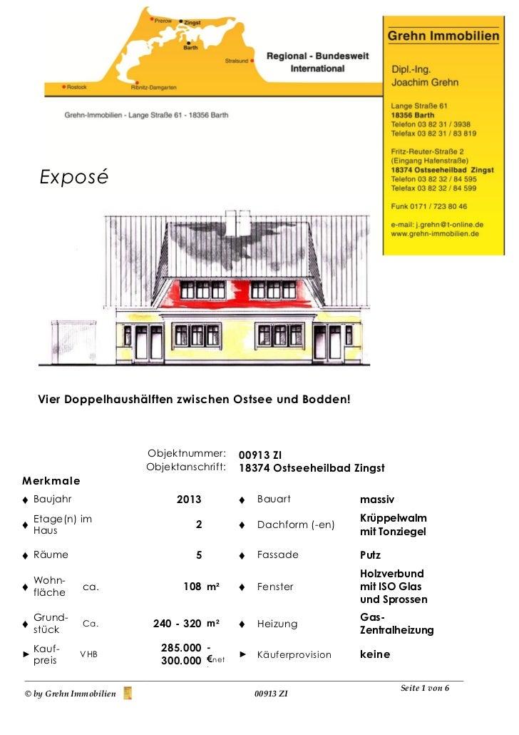 Exposé    Vier Doppelhaushälften zwischen Ostsee und Bodden!                        Objektnummer:      00913 ZI           ...
