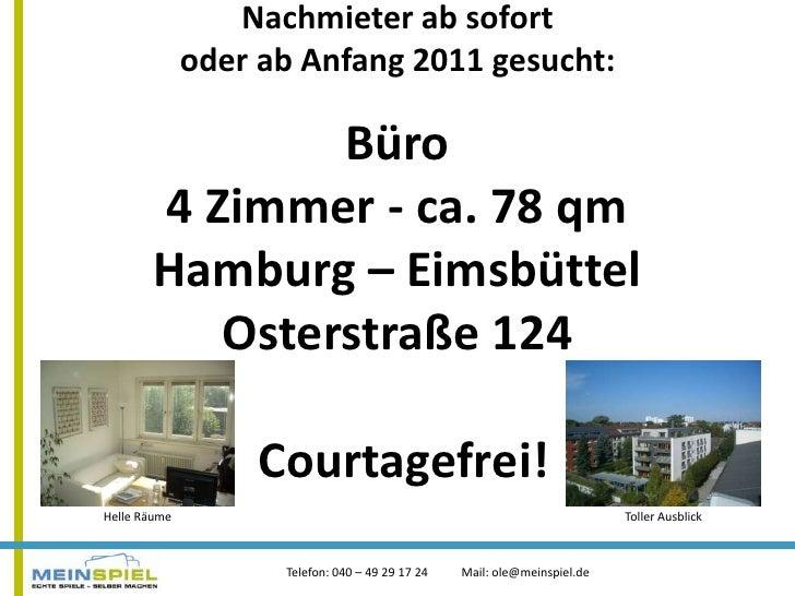 Nachmieter ab sofort oder ab Anfang 2011 gesucht: Büro 4 Zimmer - ca. 78 qmHamburg – EimsbüttelOsterstraße 124 Courtagefre...