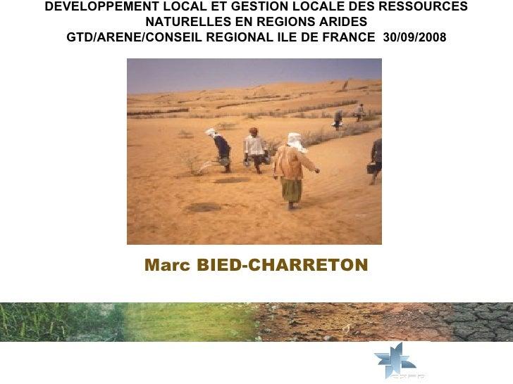 Developpement local et gestion locale des ressources naturelles en regions arides