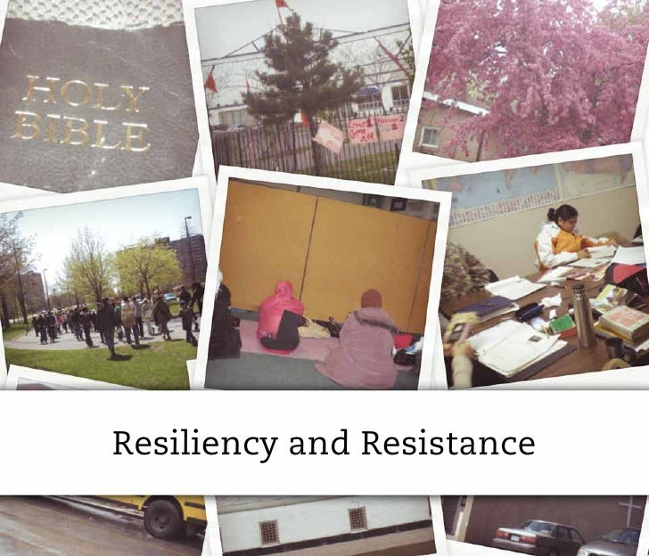 Resiliency and Resistance
