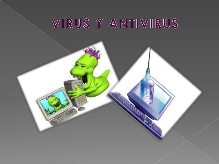    Un virus informático    es un programa o    software que se    auto ejecuta y se    propaga    insertando copias    de...