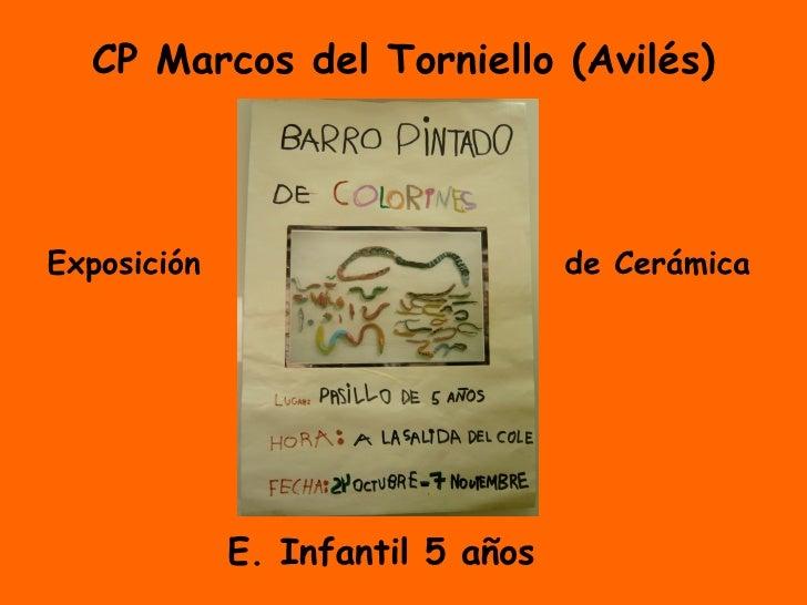 CP Marcos del Torniello (Avilés) E. Infantil 5 años Exposición de Cerámica