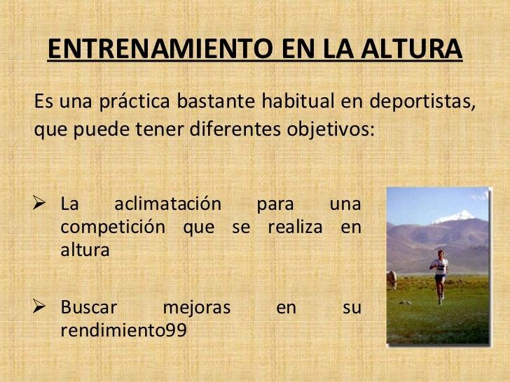 ENTRENAMIENTO EN LA ALTURA <ul><li>La aclimatación para una competición que se realiza en altura </li></ul><ul><li>Buscar ...