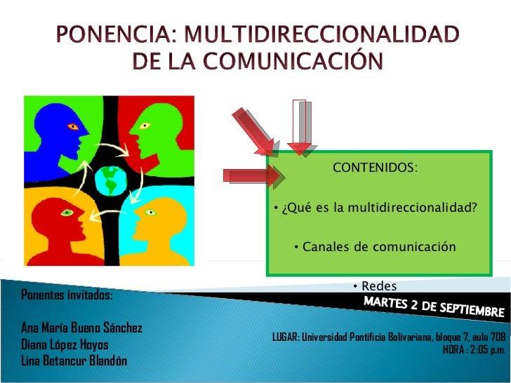 Ponentes invitados:  Ana María Bueno Sánchez Diana López Hoyos Lina Betancur Blandón LUGAR: Universidad Pontificia Bolivar...