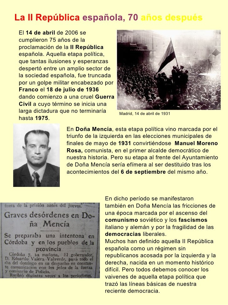 La II República   española, 70   años después El  14 de abril  de 2006 se cumplieron 75 años de la proclamación de la  II ...