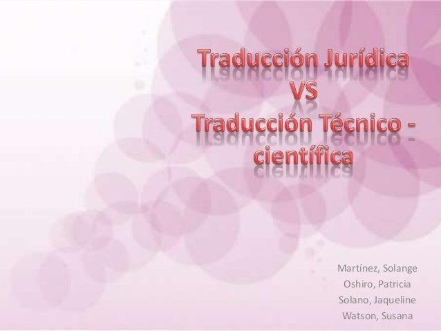 Martínez, Solange Oshiro, PatriciaSolano, Jaqueline Watson, Susana