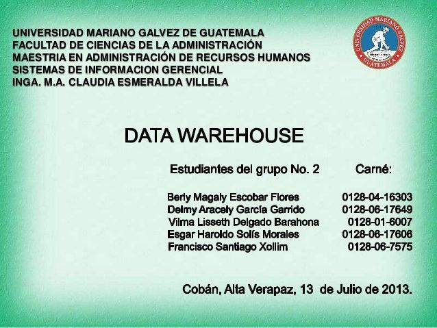 UNIVERSIDAD MARIANO GALVEZ DE GUATEMALA FACULTAD DE CIENCIAS DE LA ADMINISTRACIÓN MAESTRIA EN ADMINISTRACIÓN DE RECURSOS H...