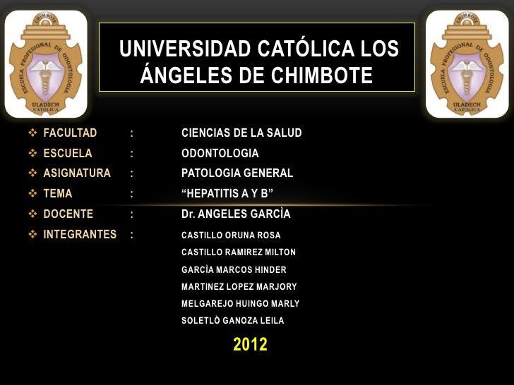 UNIVERSIDAD CATÓLICA LOS                  ÁNGELES DE CHIMBOTE FACULTAD      :    CIENCIAS DE LA SALUD ESCUELA       :   ...