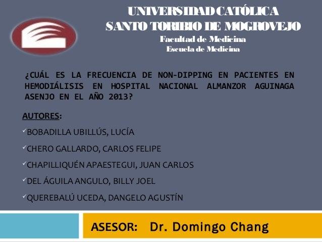 UNIVERSIDAD CATÓLICA SANTO TORIBIO DE MOGROVEJO Facultad de Medicina Escuela de Medicina  ¿CUÁL ES LA FRECUENCIA DE NON-DI...