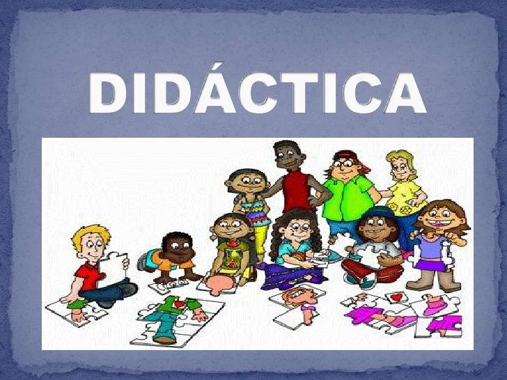 DIDÁCTICA<br />
