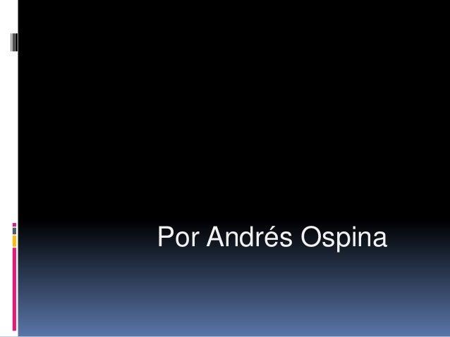 Por Andrés Ospina