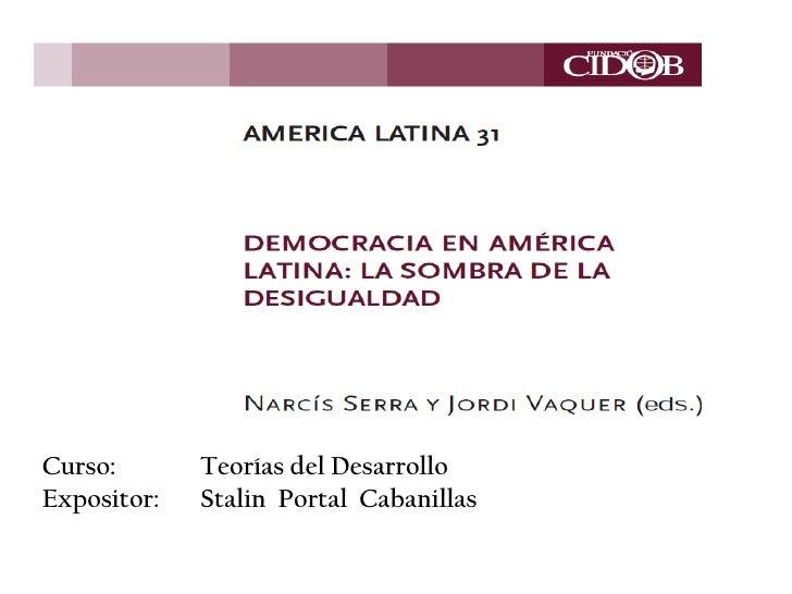 La democracia en América Latina. La sombra de la desigualdad.