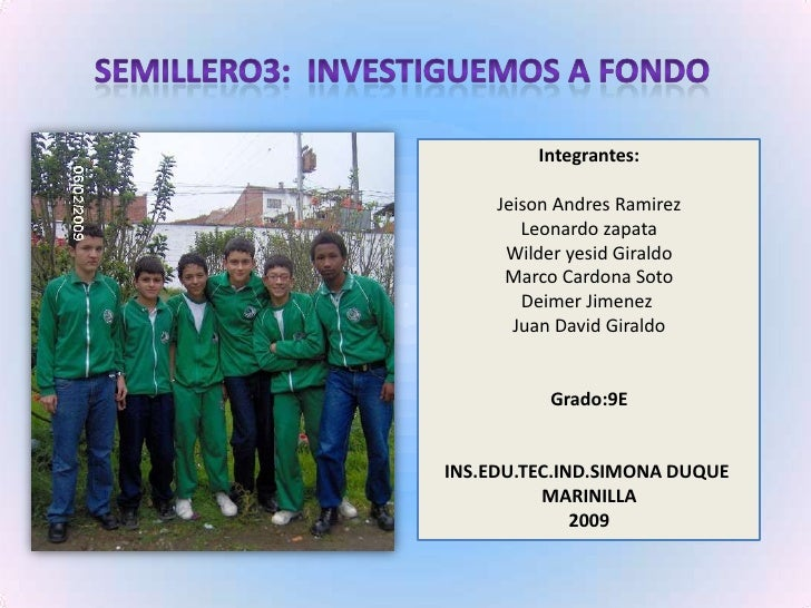 Semillero3:  Investiguemos a fondo<br />Integrantes: <br />JeisonAndresRamirezLeonardo zapataWilderyesid GiraldoMarco Card...