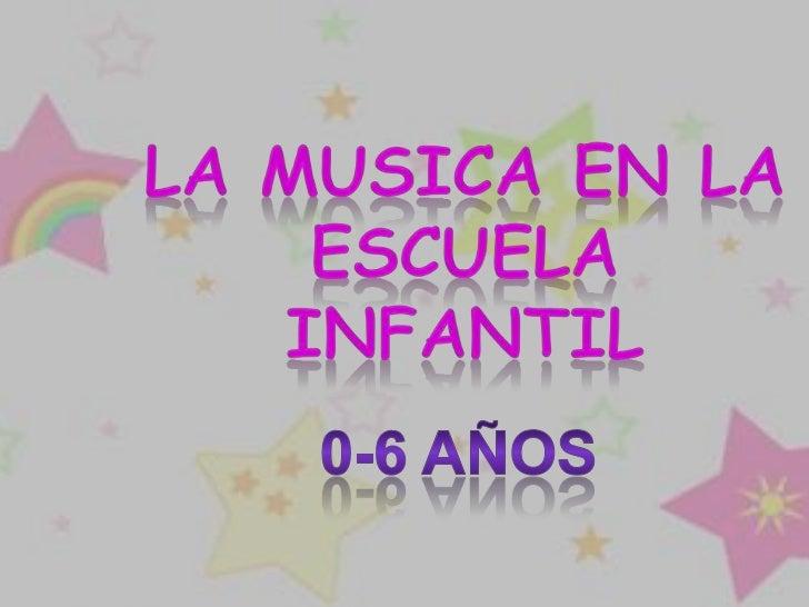 musica de educacion infantil: