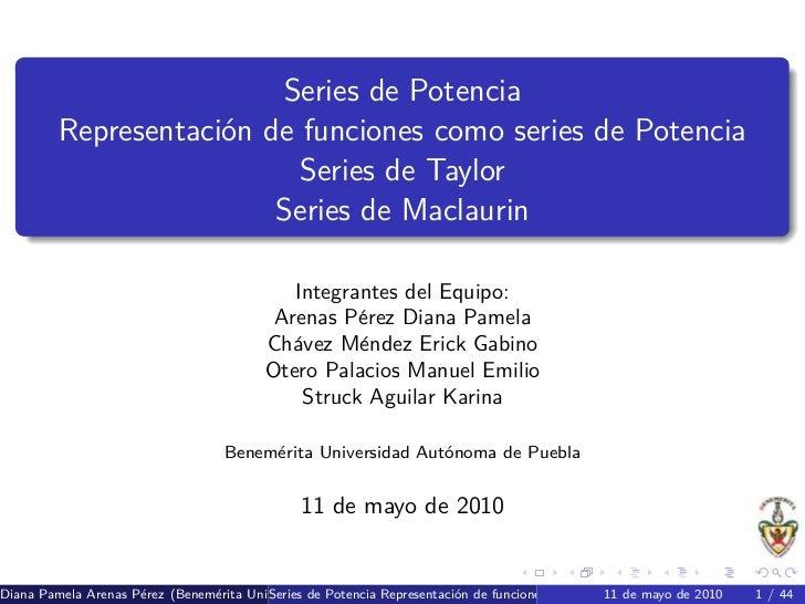 Series de Potencia          Representaci´n de funciones como series de Potencia                      o                    ...