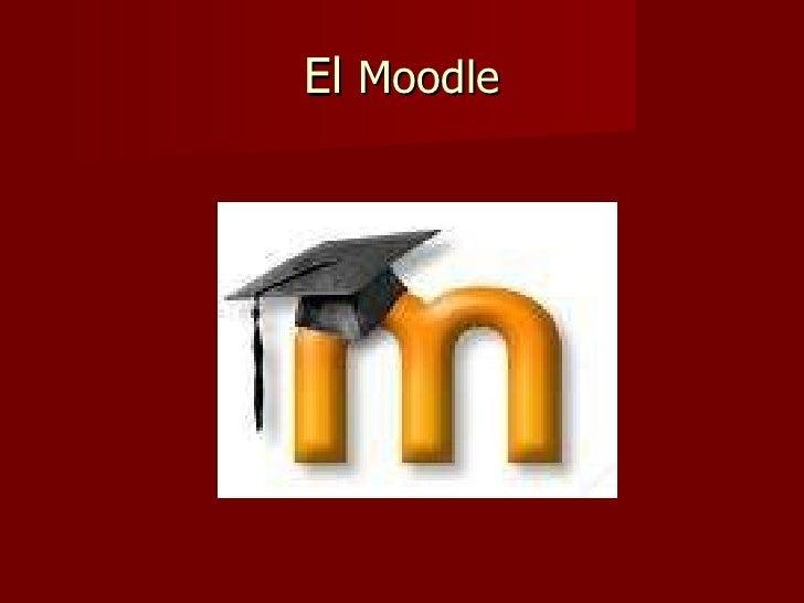El  Moodle