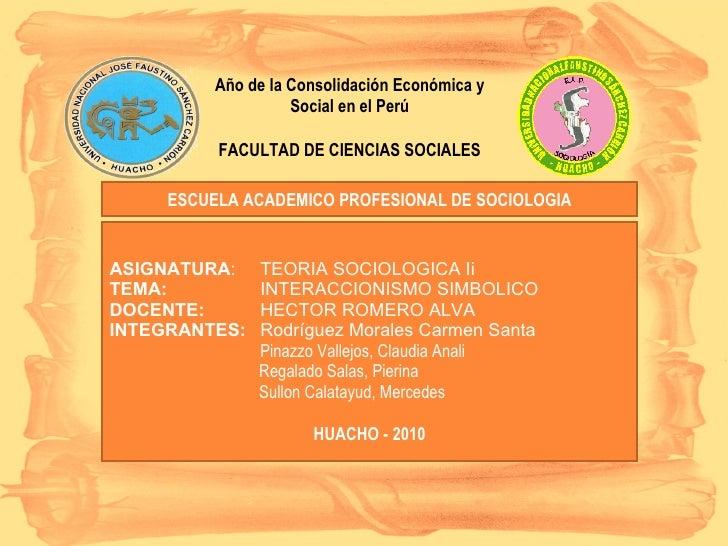 Año de la Consolidación Económica y Social en el Perú FACULTAD DE CIENCIAS SOCIALES ESCUELA ACADEMICO PROFESIONAL DE SOCIO...