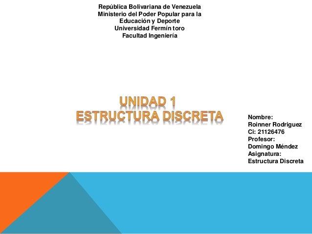 República Bolivariana de Venezuela  Ministerio del Poder Popular para la  Educación y Deporte  Universidad Fermín toro  Fa...