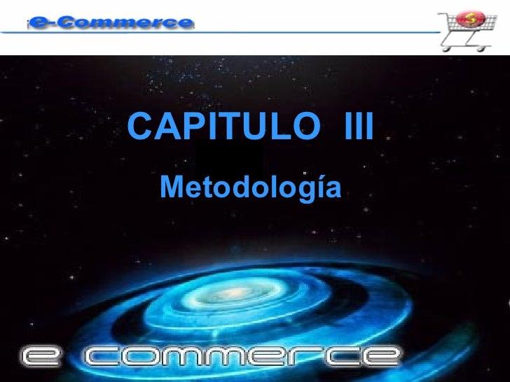 CAPITULO  III Metodología