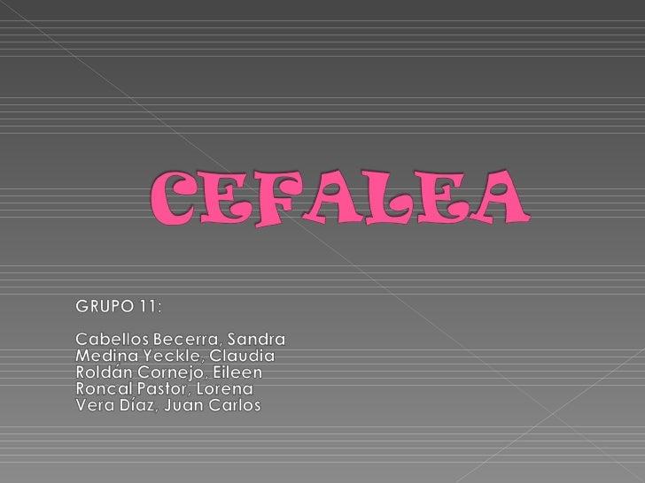 Exposicion De Cefalea..