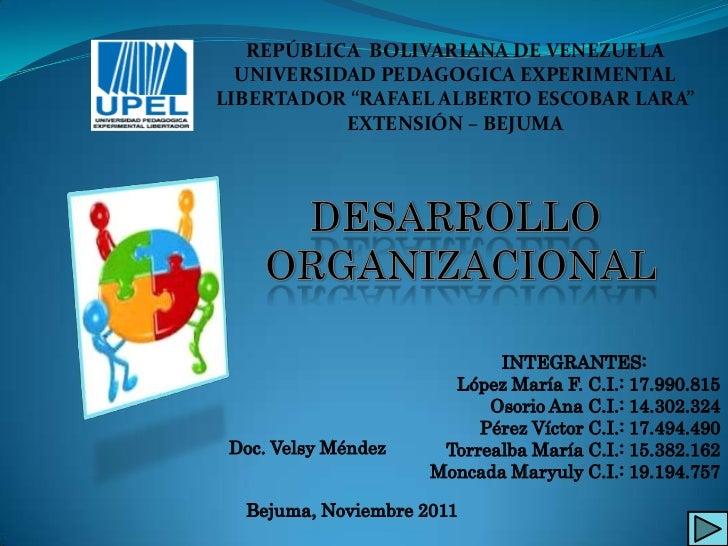 "REPÚBLICA BOLIVARIANA DE VENEZUELA  UNIVERSIDAD PEDAGOGICA EXPERIMENTALLIBERTADOR ""RAFAEL ALBERTO ESCOBAR LARA""           ..."