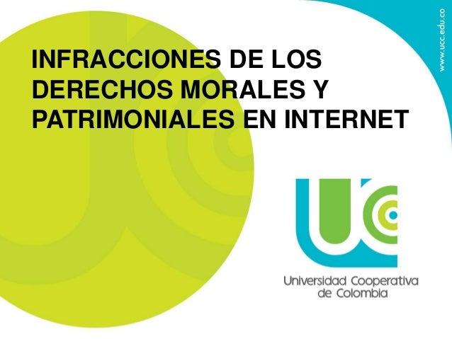 INFRACCIONES DE LOS DERECHOS MORALES Y PATRIMONIALES EN INTERNET