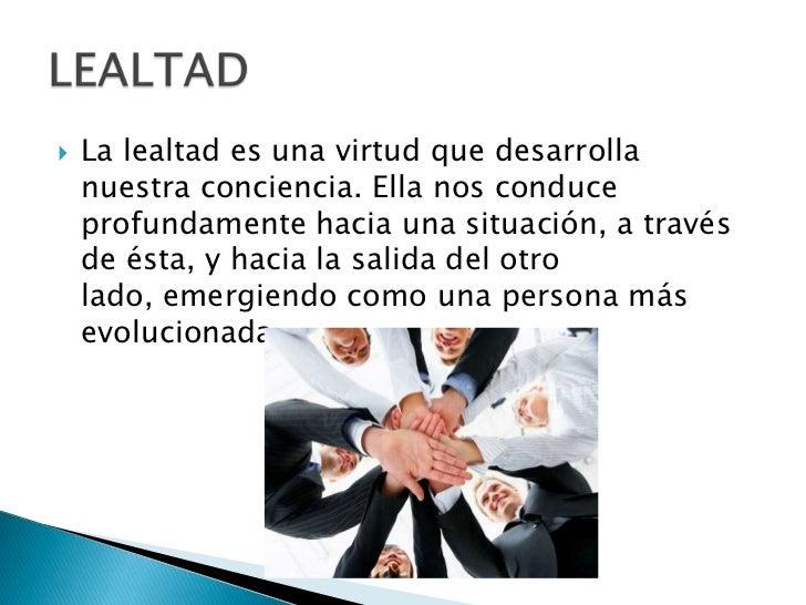 LA LEALTAD - Foro - PerúEduca