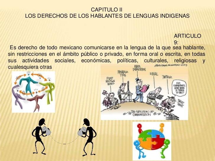 CAPITULO II       LOS DERECHOS DE LOS HABLANTES DE LENGUAS INDIGENAS                                                      ...