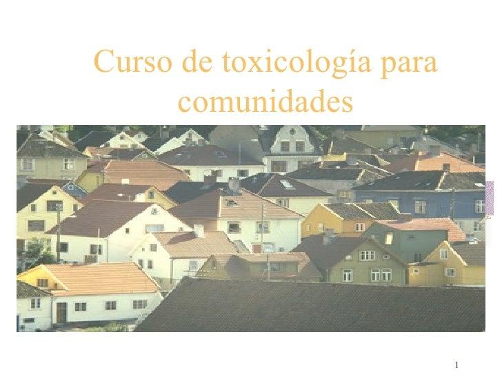 Curso de toxicología para comunidades