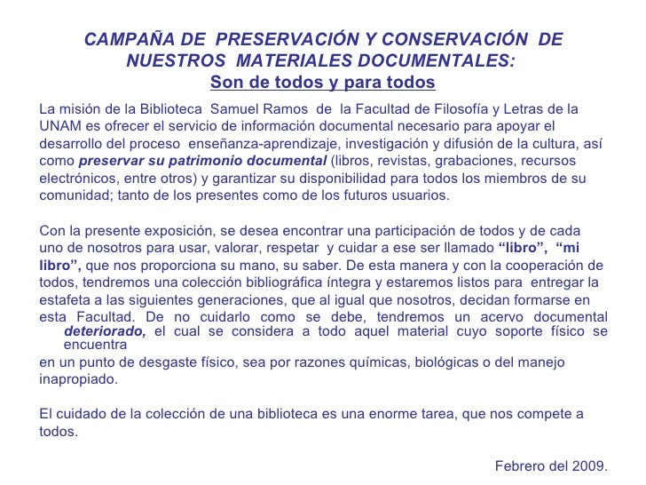 CAMPAÑA DE  PRESERVACIÓN Y CONSERVACIÓN  DE NUESTROS  MATERIALES DOCUMENTALES:  Son de todos y para todos <ul><li>La misió...