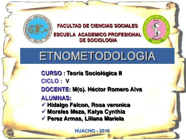 Tema : Etnometodologia