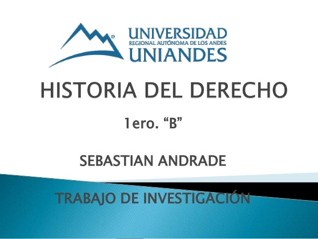 """1ero. """"B"""" SEBASTIAN ANDRADE TRABAJO DE INVESTIGACIÓN"""