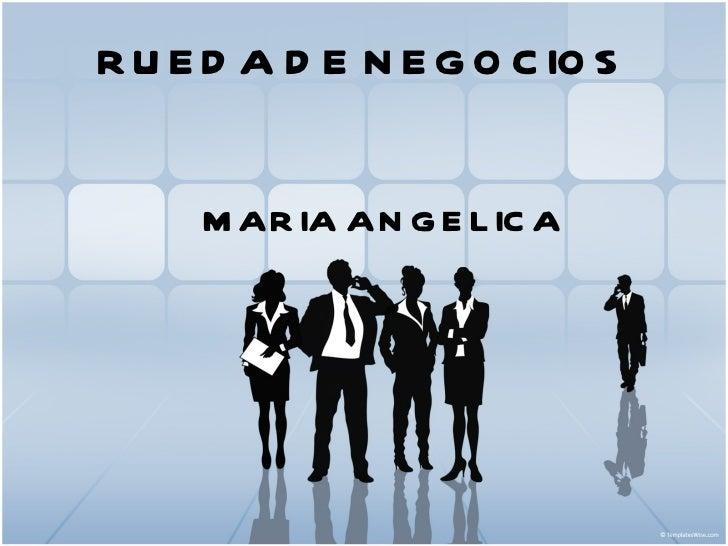 RUEDA DE NEGOCIOS MARIA ANGELICA