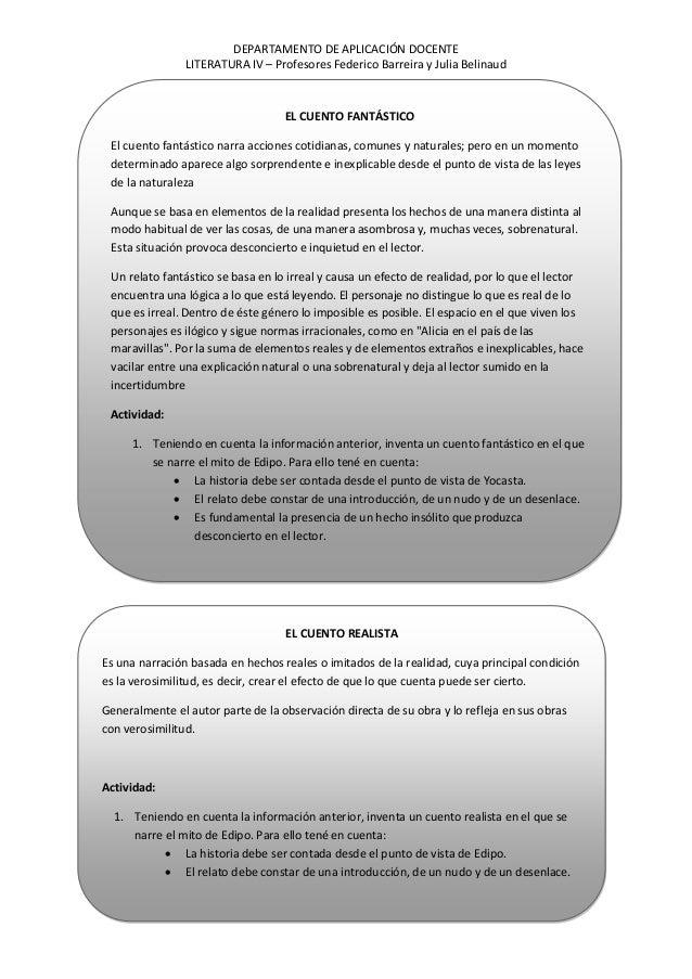 DEPARTAMENTO DE APLICACIÓN DOCENTE LITERATURA IV – Profesores Federico Barreira y Julia Belinaud EL CUENTO FANTÁSTICO El c...