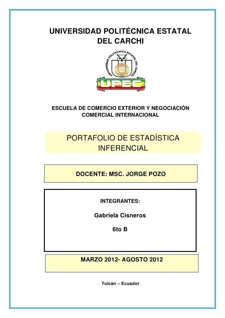 UNIVERSIDAD POLITÉCNICA ESTATAL          DEL CARCHIESCUELA DE COMERCIO EXTERIOR Y NEGOCIACIÓN         COMERCIAL INTERNACIO...