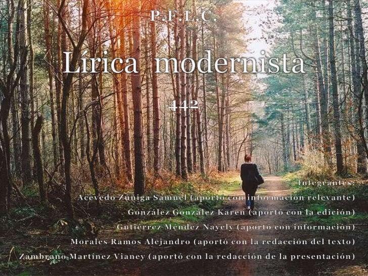 El modernismo (1880-1910) es unmovimiento literario, en el ámbitopoético, que se caracterizó por una  ambigua rebeldía cre...