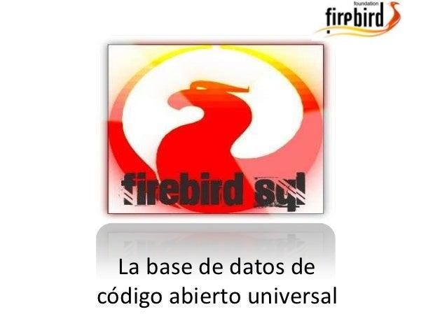 La base de datos decódigo abierto universal