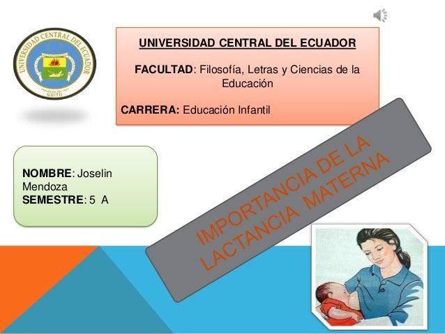 UNIVERSIDAD CENTRAL DEL ECUADOR                    FACULTAD: Filosofía, Letras y Ciencias de la                           ...