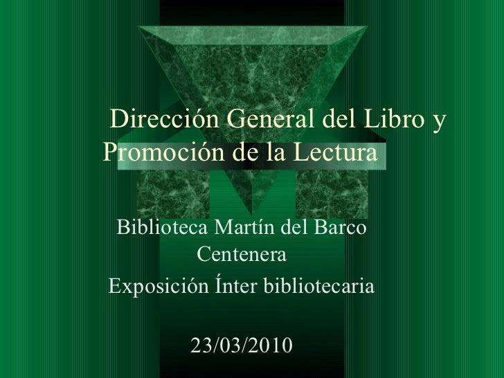Exposicion interbibliotecaria marzo 2010