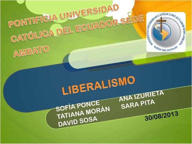 El liberalismo es un sistema filosófico ,económico y político que promueve las libertades civiles y se opone a cualquier f...