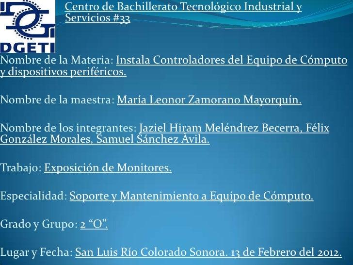 Centro de Bachillerato Tecnológico Industrial yxcccccc cfc Servicios #33Nombre de la Materia: Instala Controladores del Eq...