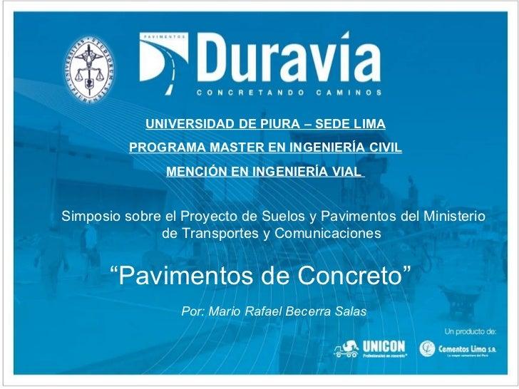 UNIVERSIDAD DE PIURA – SEDE LIMA          PROGRAMA MASTER EN INGENIERÍA CIVIL               MENCIÓN EN INGENIERÍA VIALSimp...