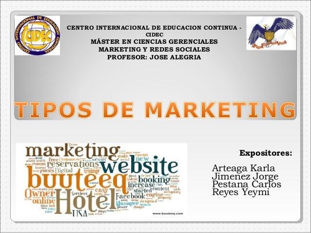 Expositores: Arteaga Karla Jimenez Jorge Pestana Carlos Reyes Yeymi CENTROINTERNACIONALDEEDUCACIONCONTINUA - CIDEC MÁS...