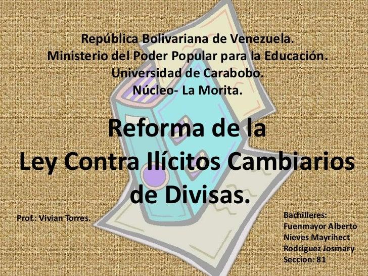 República Bolivariana de Venezuela.<br />Ministerio del Poder Popular para la Educación.<br />Universidad de Carabobo.<br ...